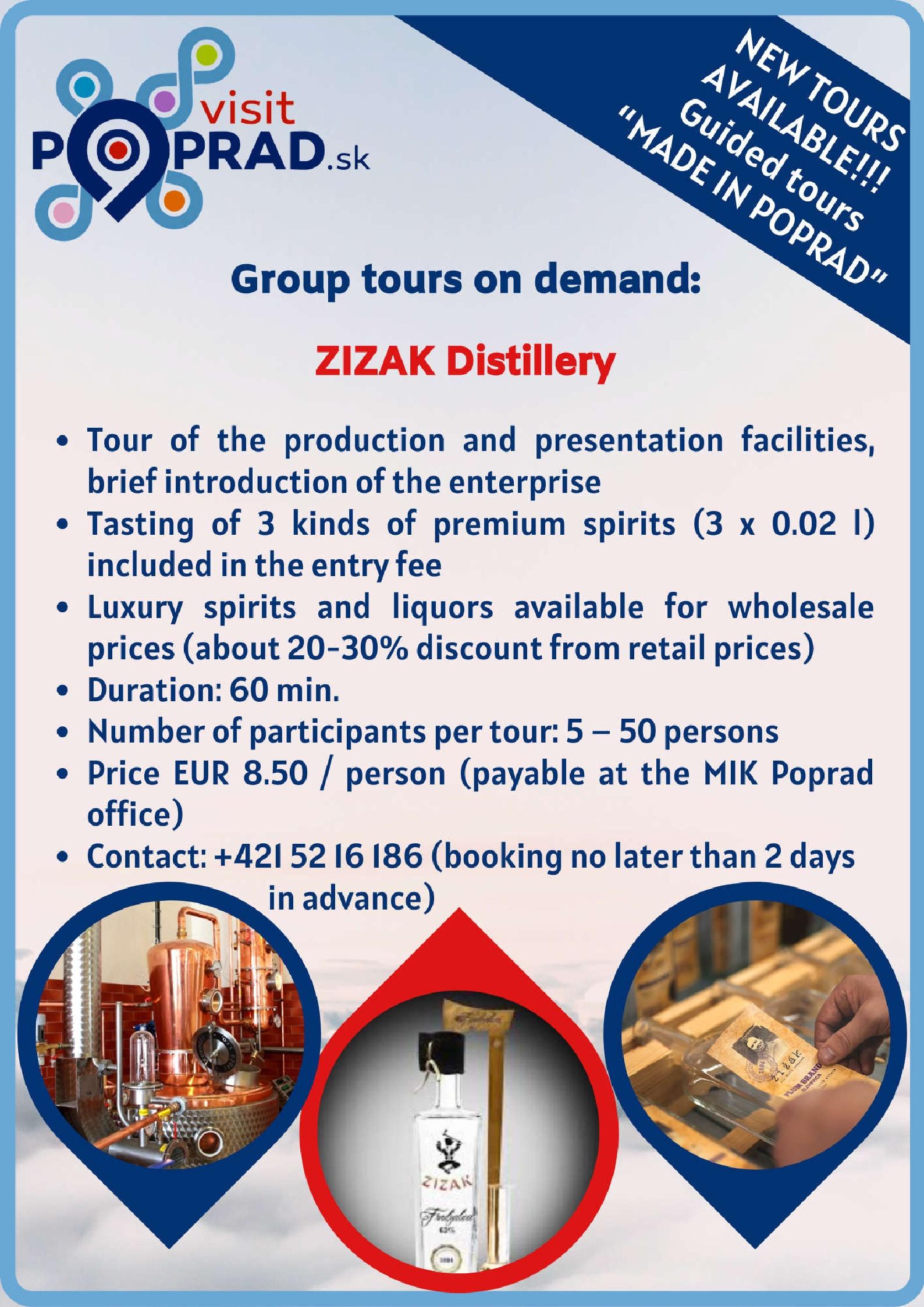 ZIZAK Distillery (Duration: 1 hour), Price: 8.50 €