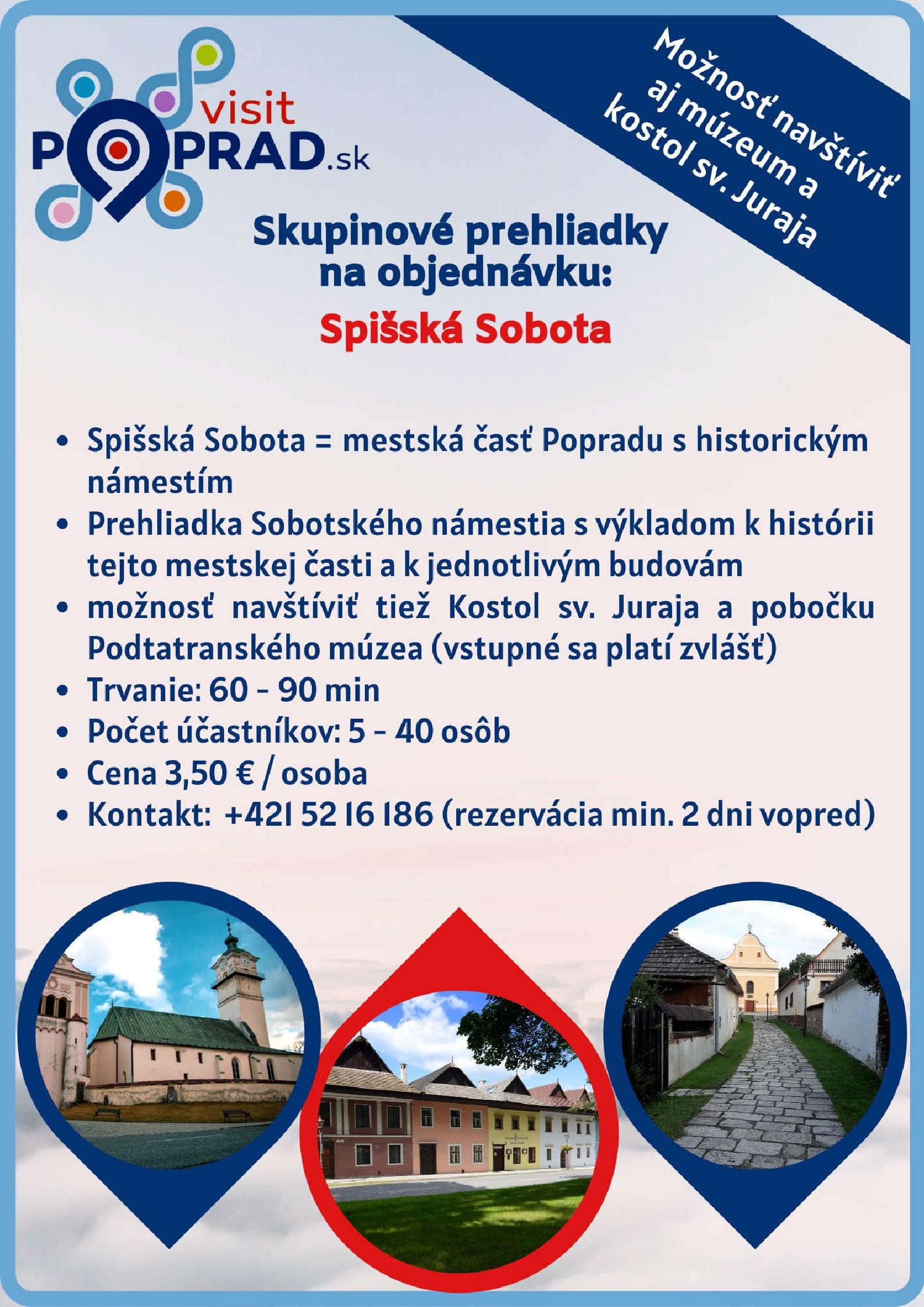 Spišská Sobota (trvanie: 2 hodiny), Cena: 3,50 €