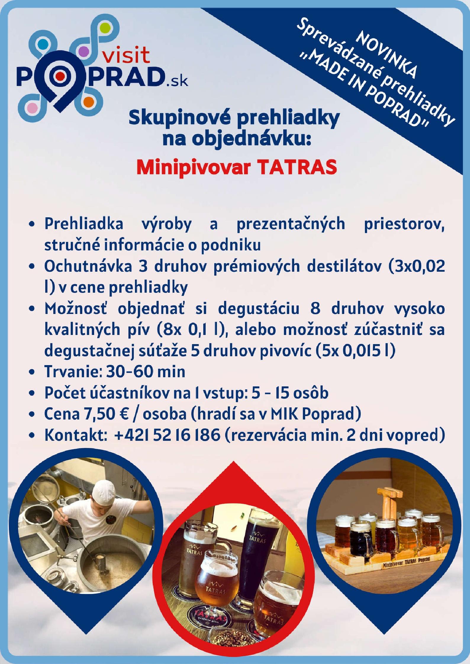 Made in Poprad – Minipivovar TATRAS (Trvanie: 30 minút),Cena: 7,50 €